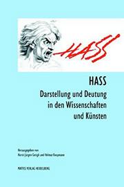 Gerigk: Hass - Darstellung und Deutung in den Wissenschaften und Künsten