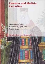 Horst-Jürgen Gerigk Ärzte als Schriftsteller, Ärzte als literarische Figuren