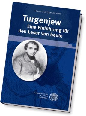 Turgenjew - Eine Einführung für den Leser von heute
